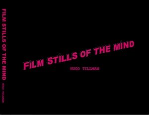 film stills of the mind